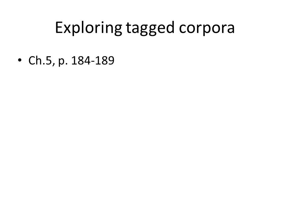 Exploring tagged corpora