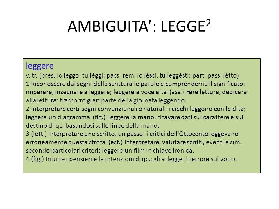 AMBIGUITA': LEGGE2 leggere