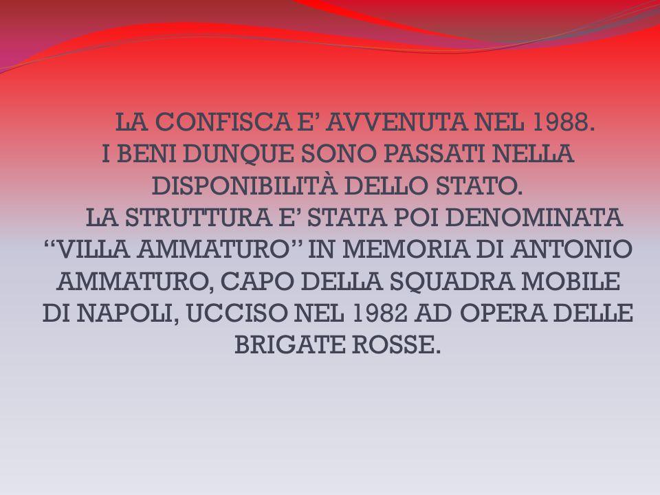 LA CONFISCA E' AVVENUTA NEL 1988
