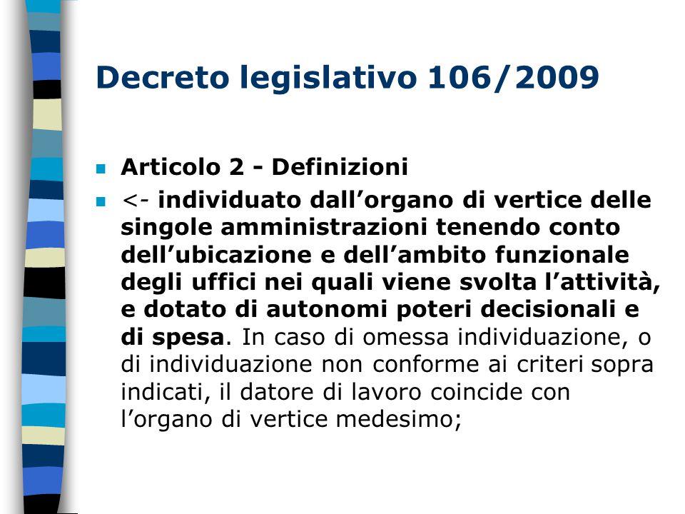 Decreto legislativo 106/2009 Articolo 2 - Definizioni