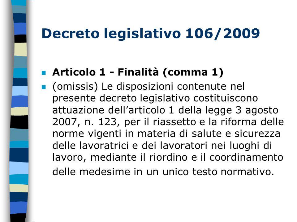 Decreto legislativo 106/2009 Articolo 1 - Finalità (comma 1)