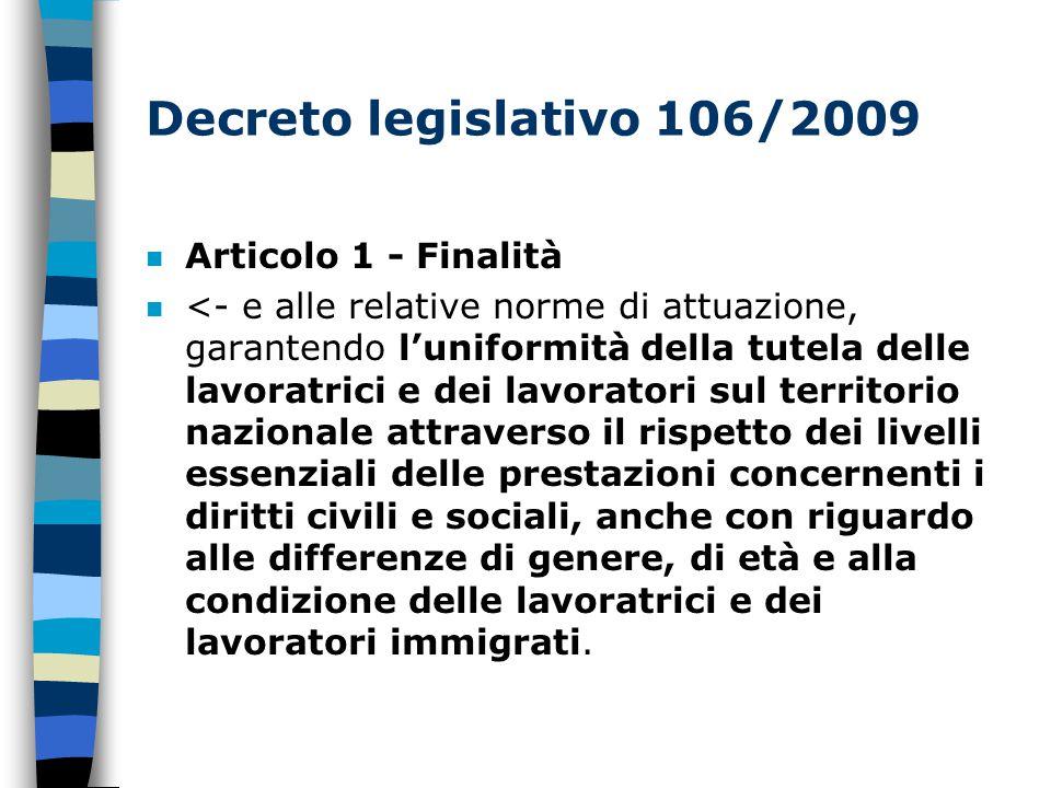 Decreto legislativo 106/2009 Articolo 1 - Finalità