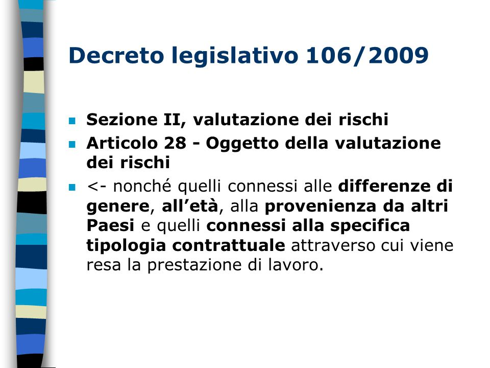 Decreto legislativo 106/2009 Sezione II, valutazione dei rischi