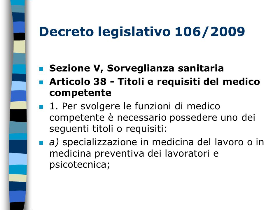 Decreto legislativo 106/2009 Sezione V, Sorveglianza sanitaria