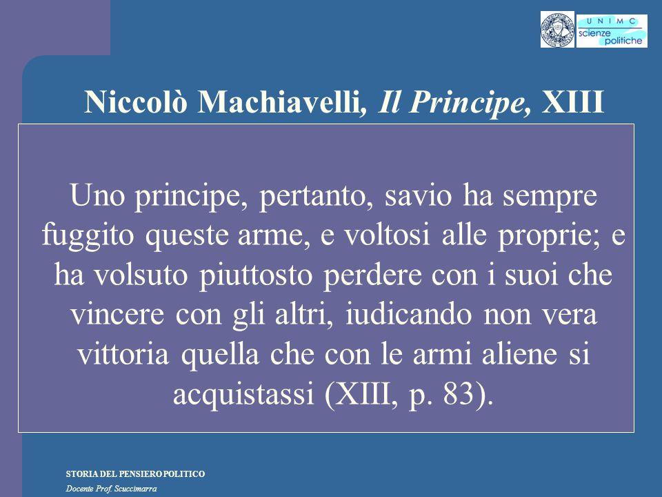 Niccolò Machiavelli, Il Principe, XIII