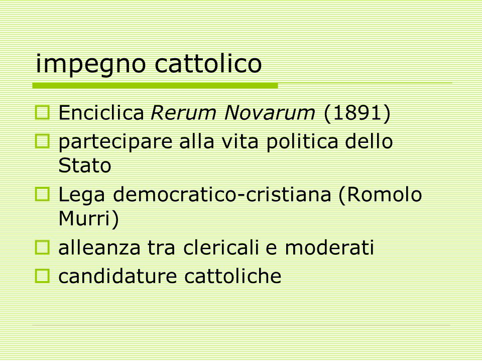 impegno cattolico Enciclica Rerum Novarum (1891)