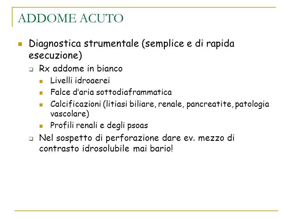 ADDOME ACUTO Diagnostica strumentale (semplice e di rapida esecuzione)