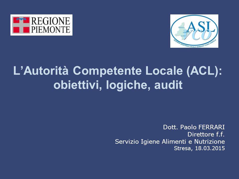 L'Autorità Competente Locale (ACL): obiettivi, logiche, audit