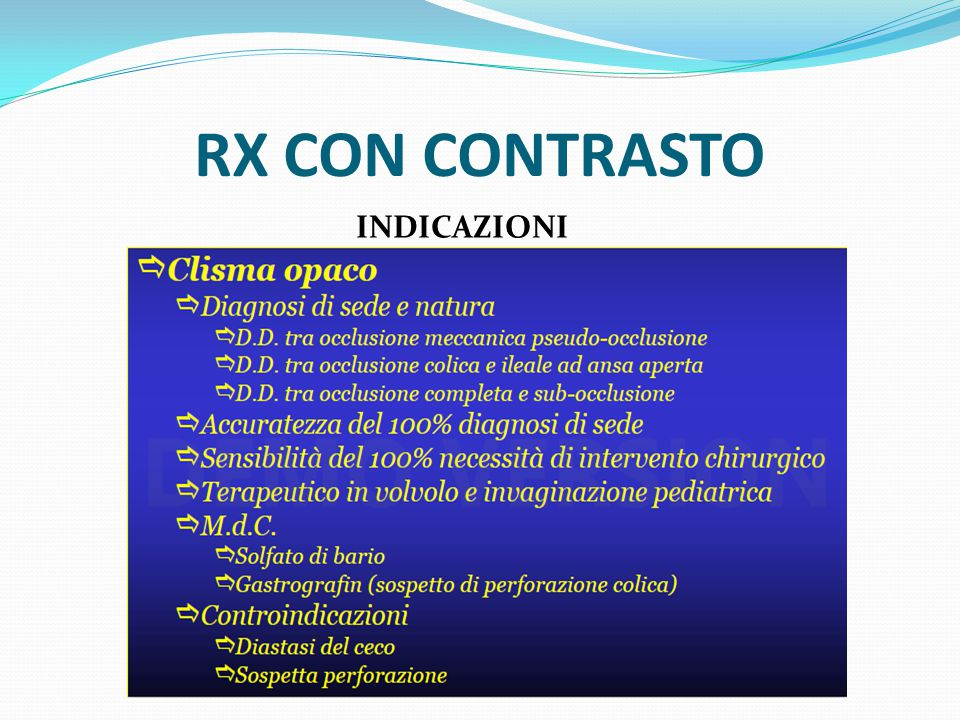 RX CON CONTRASTO INDICAZIONI