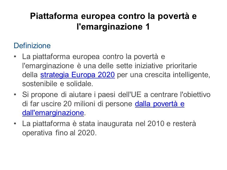 Piattaforma europea contro la povertà e l emarginazione 1