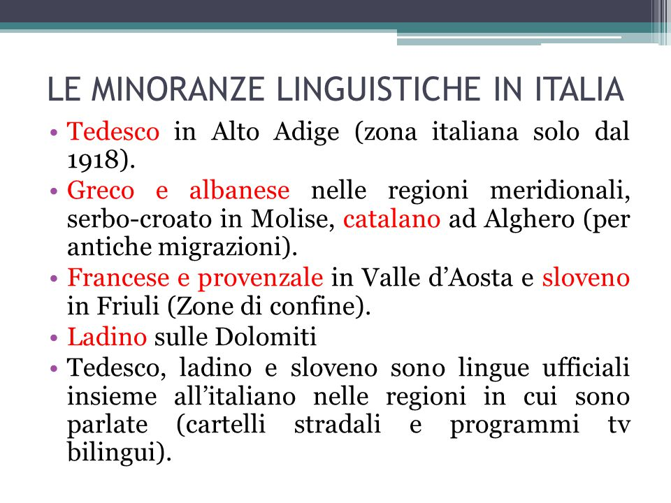 LE MINORANZE LINGUISTICHE IN ITALIA