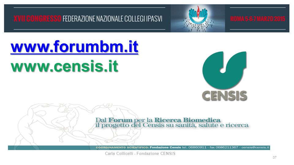 www.forumbm.it www.censis.it