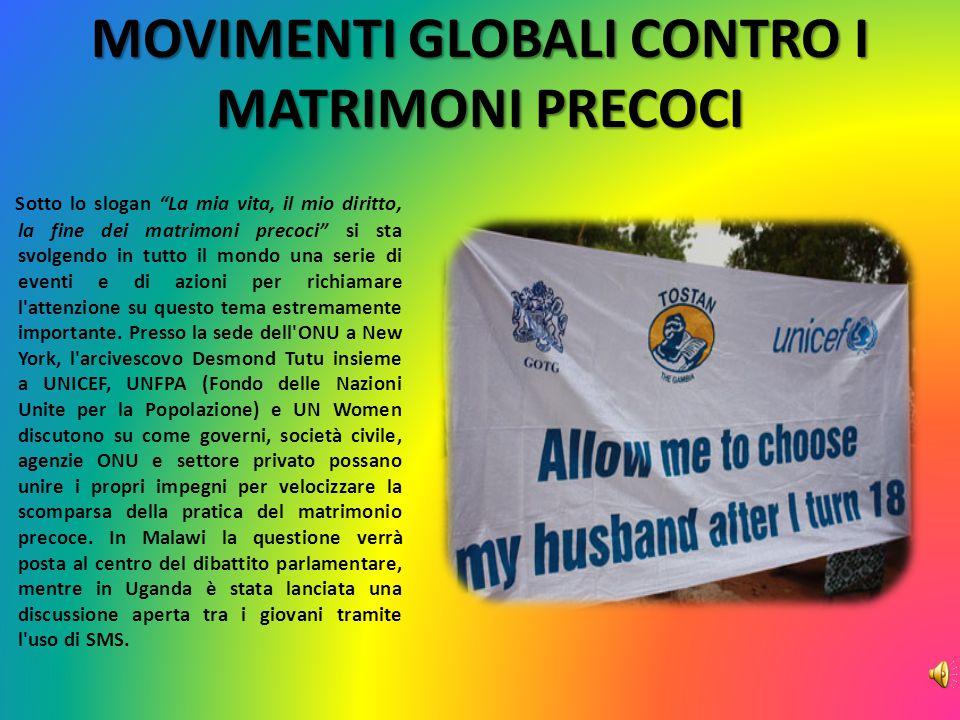 MOVIMENTI GLOBALI CONTRO I MATRIMONI PRECOCI