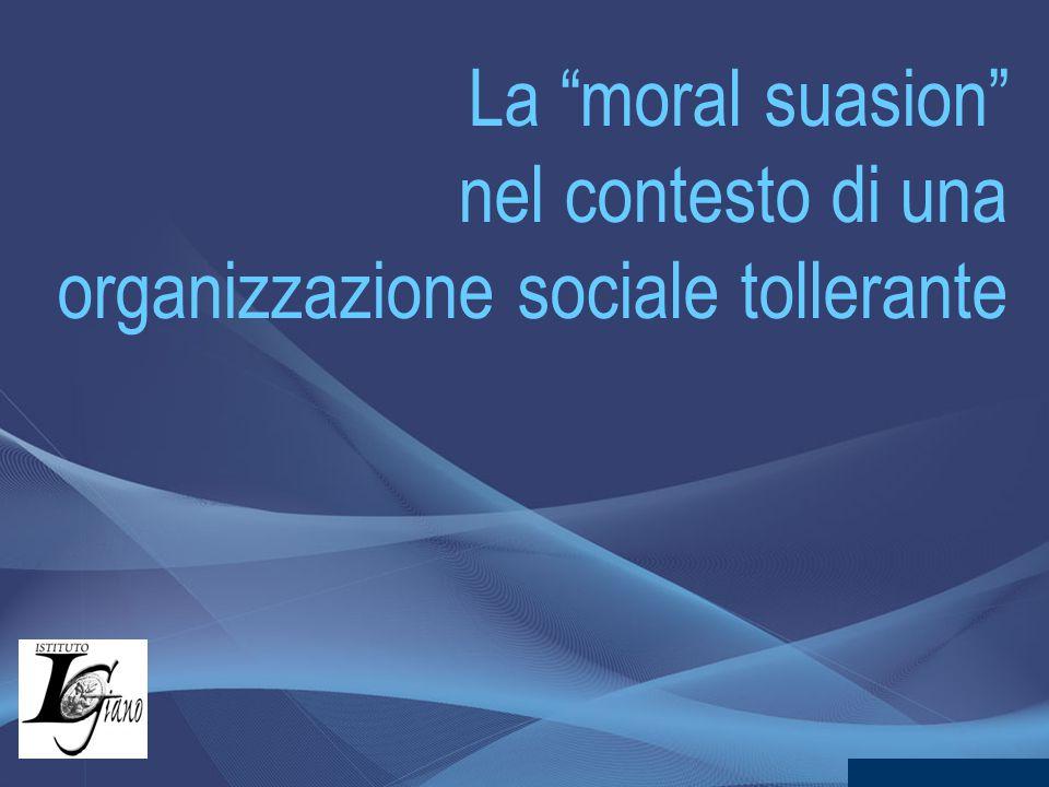 La moral suasion nel contesto di una organizzazione sociale tollerante