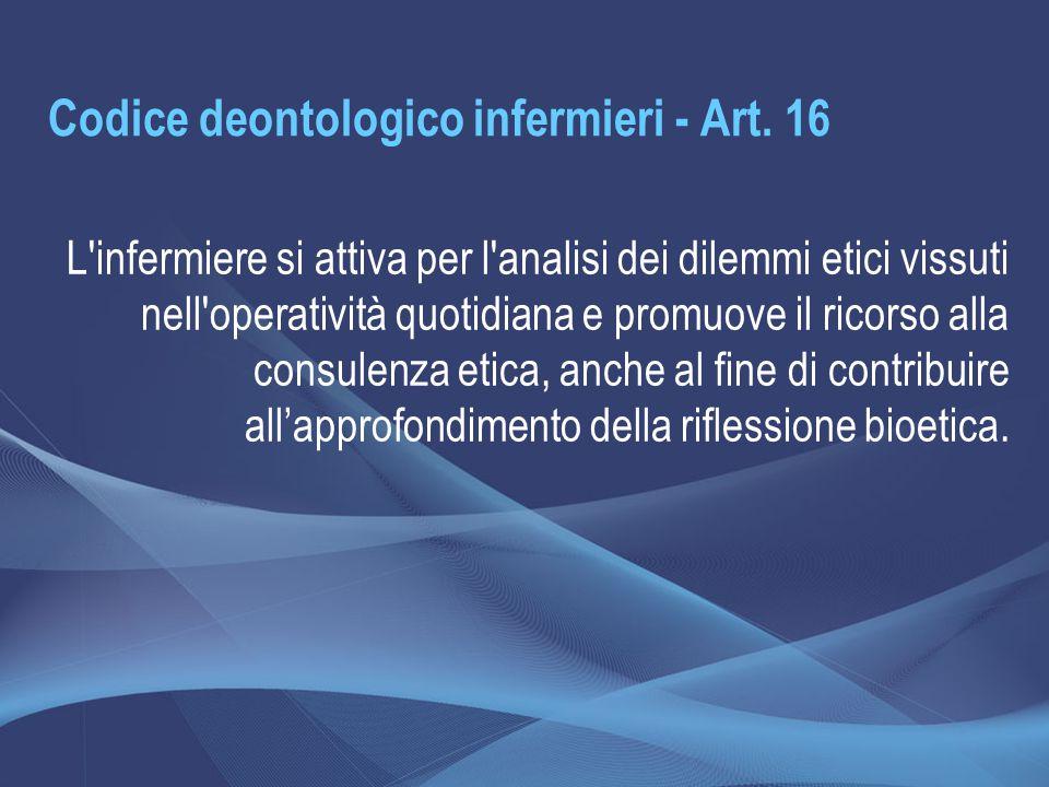 Codice deontologico infermieri - Art. 16