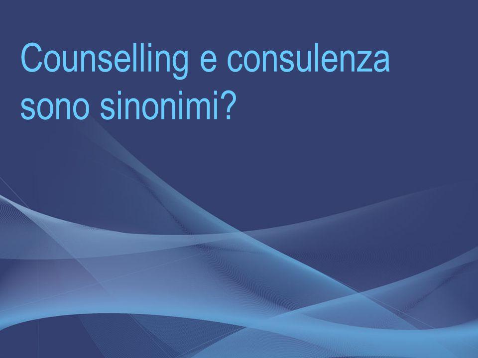Counselling e consulenza sono sinonimi