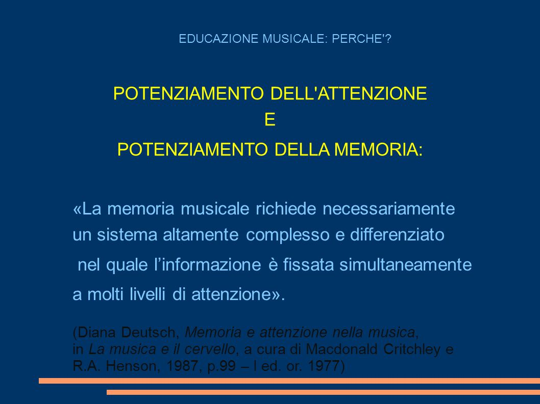 POTENZIAMENTO DELL ATTENZIONE E POTENZIAMENTO DELLA MEMORIA: