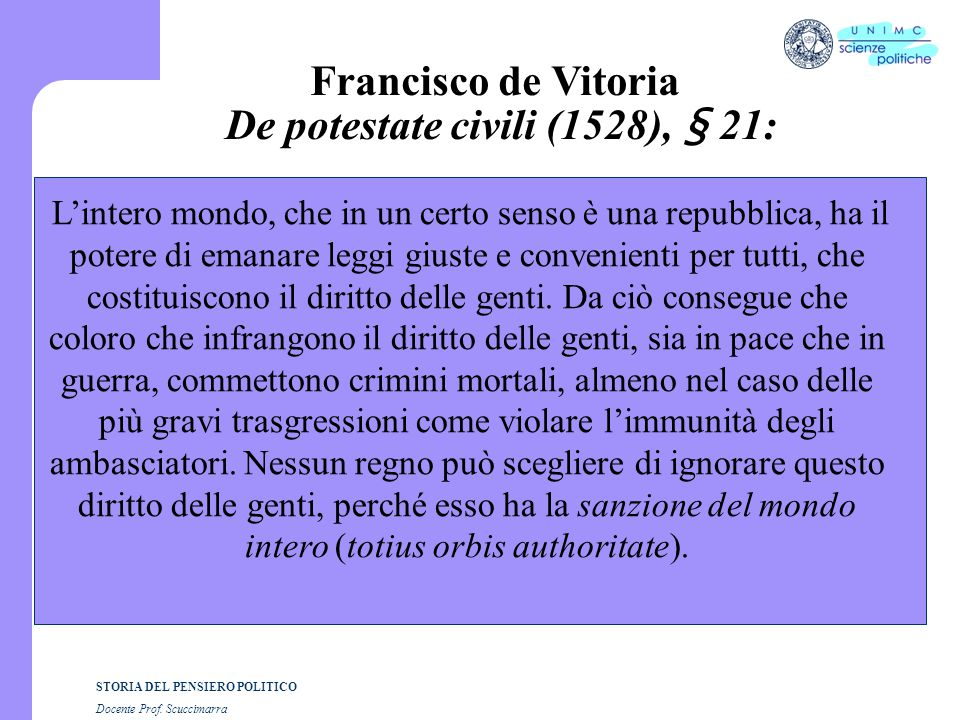 Francisco de Vitoria De potestate civili (1528), § 21: