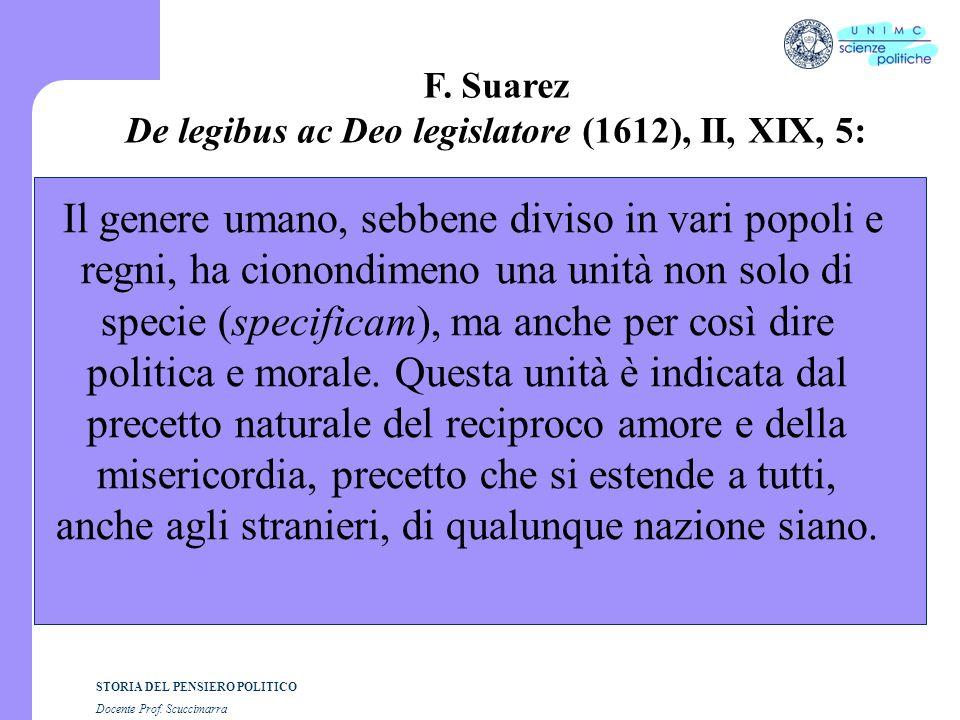 De legibus ac Deo legislatore (1612), II, XIX, 5: