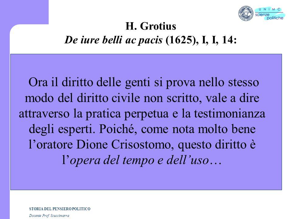 De iure belli ac pacis (1625), I, I, 14: