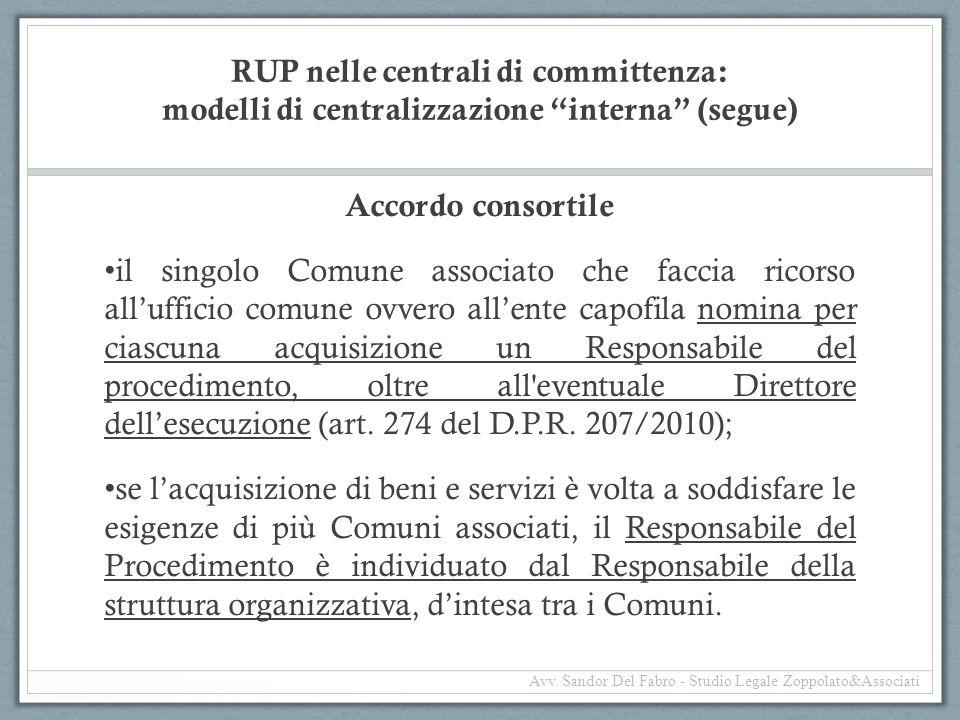 RUP nelle centrali di committenza: modelli di centralizzazione interna (segue)