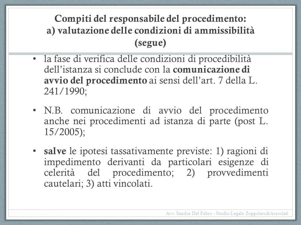 Compiti del responsabile del procedimento: a) valutazione delle condizioni di ammissibilità (segue)