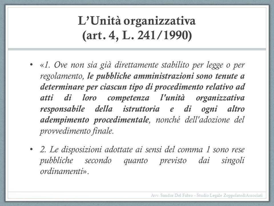 L'Unità organizzativa (art. 4, L. 241/1990)