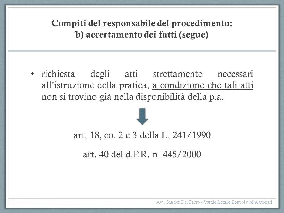 Compiti del responsabile del procedimento: b) accertamento dei fatti (segue)