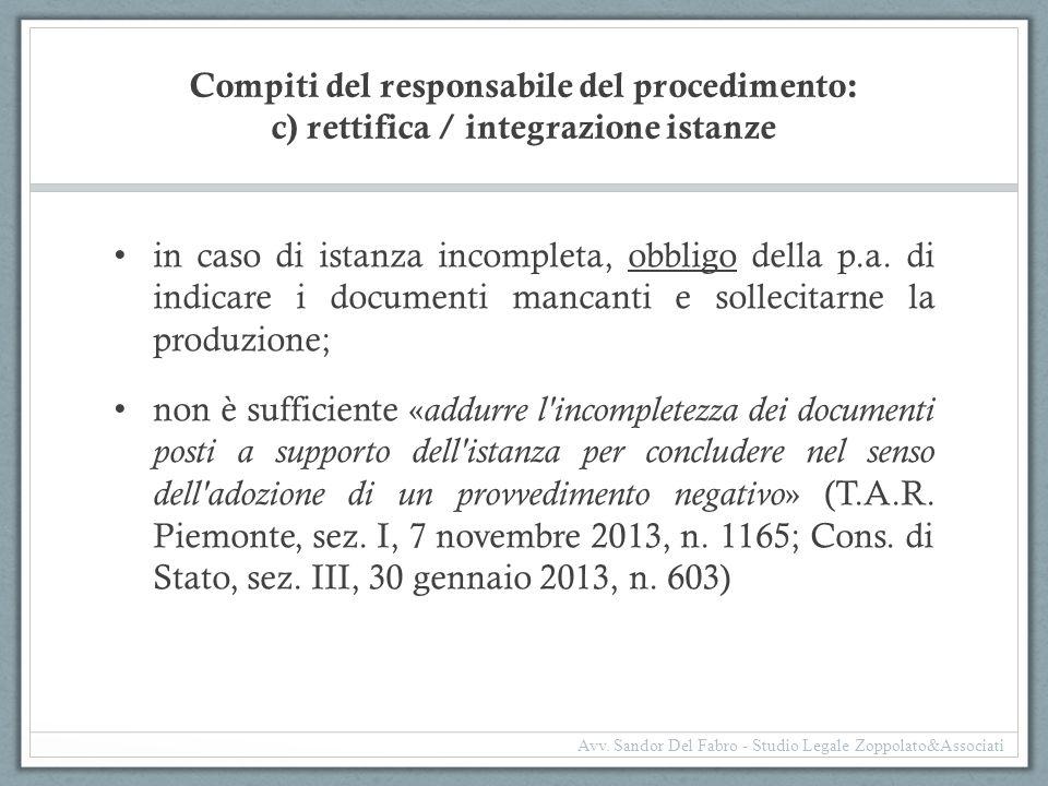 Compiti del responsabile del procedimento: c) rettifica / integrazione istanze