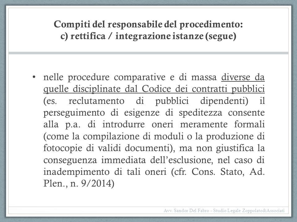 Compiti del responsabile del procedimento: c) rettifica / integrazione istanze (segue)