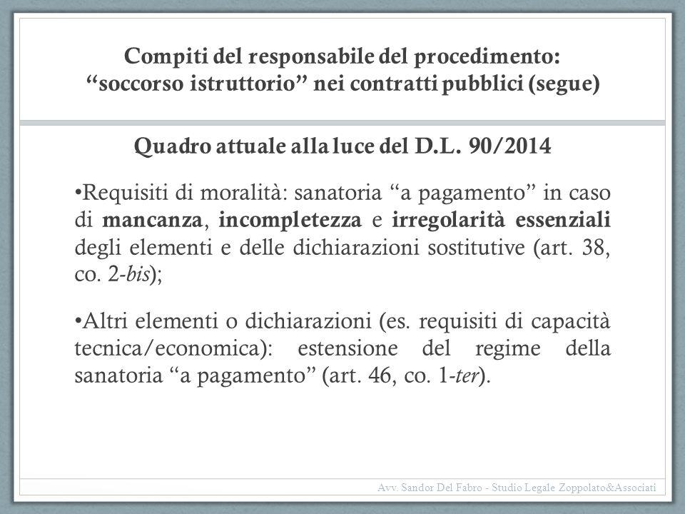 Quadro attuale alla luce del D.L. 90/2014