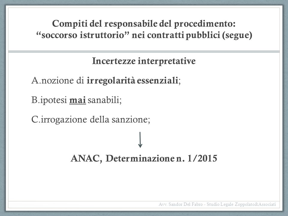 Incertezze interpretative ANAC, Determinazione n. 1/2015