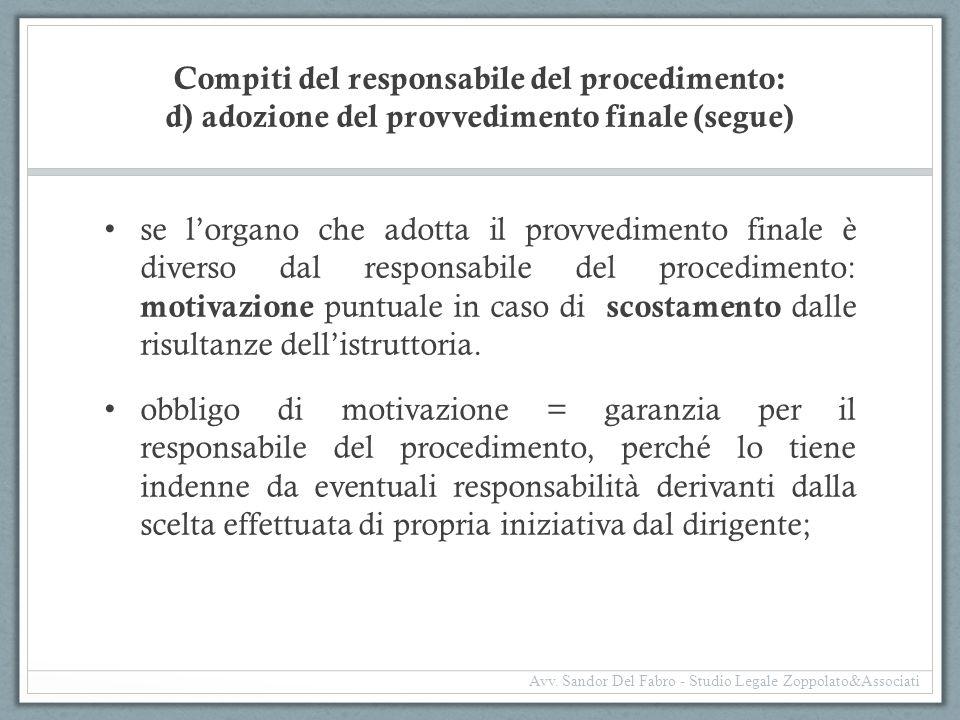 Compiti del responsabile del procedimento: d) adozione del provvedimento finale (segue)