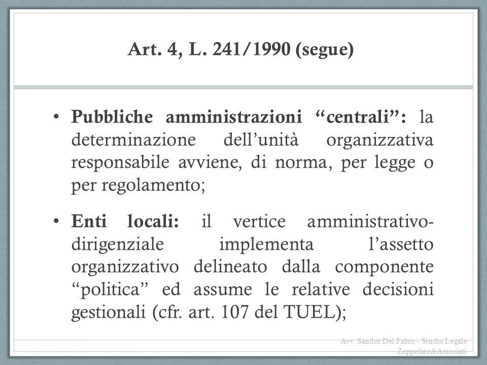 Art. 4, L. 241/1990 (segue)