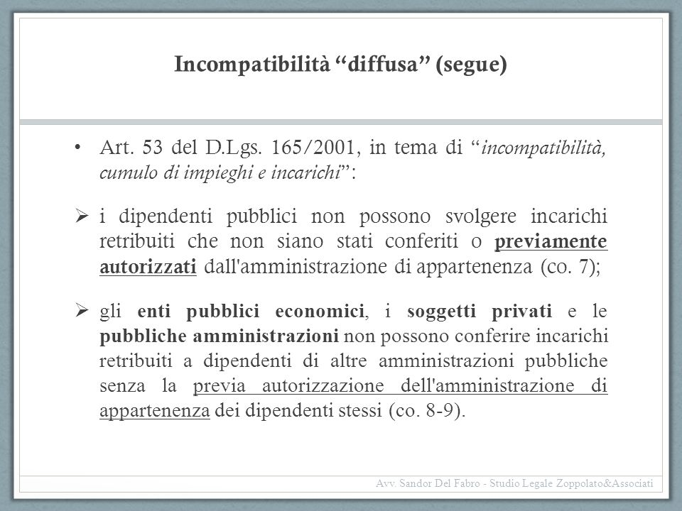 Incompatibilità diffusa (segue)