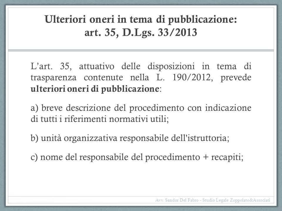 Ulteriori oneri in tema di pubblicazione: art. 35, D.Lgs. 33/2013