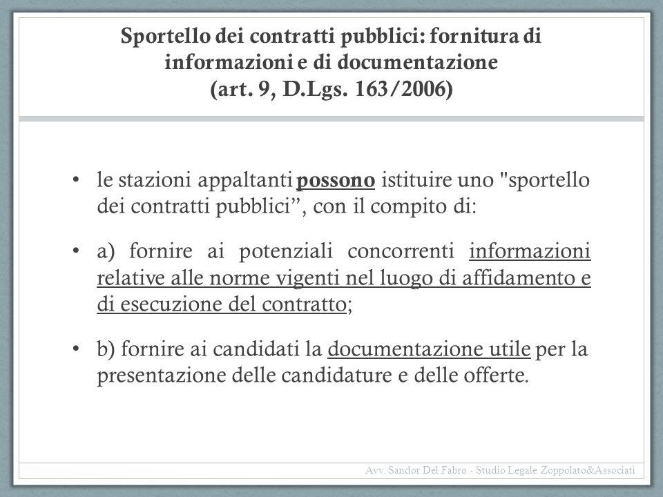 Sportello dei contratti pubblici: fornitura di informazioni e di documentazione (art. 9, D.Lgs. 163/2006)