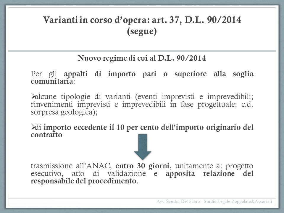 Varianti in corso d'opera: art. 37, D.L. 90/2014 (segue)