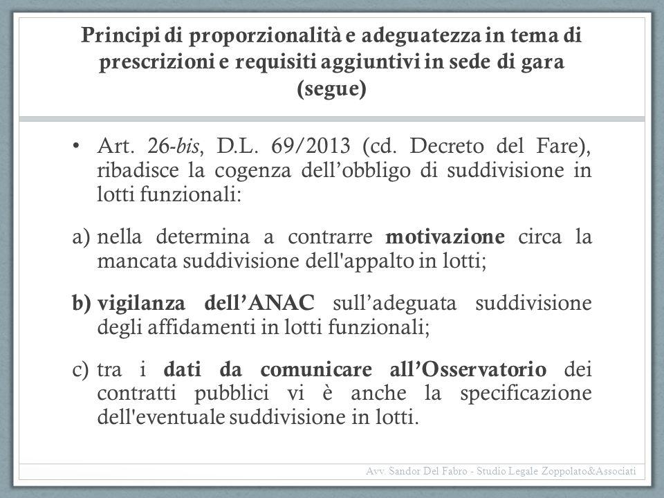 Principi di proporzionalità e adeguatezza in tema di prescrizioni e requisiti aggiuntivi in sede di gara (segue)