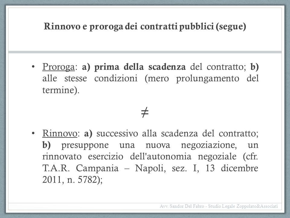 Rinnovo e proroga dei contratti pubblici (segue)