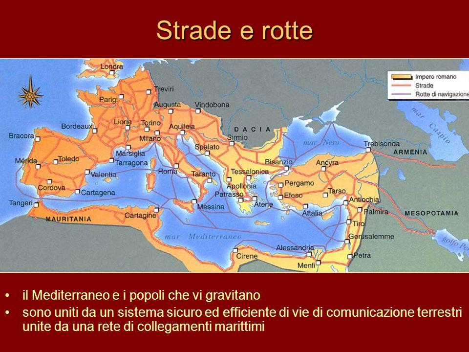 Strade e rotte il Mediterraneo e i popoli che vi gravitano