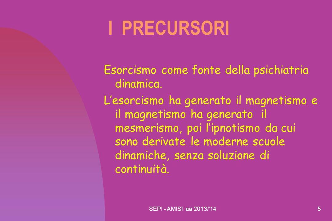 I PRECURSORI Esorcismo come fonte della psichiatria dinamica.