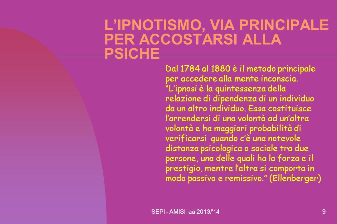 L'IPNOTISMO, VIA PRINCIPALE PER ACCOSTARSI ALLA PSICHE