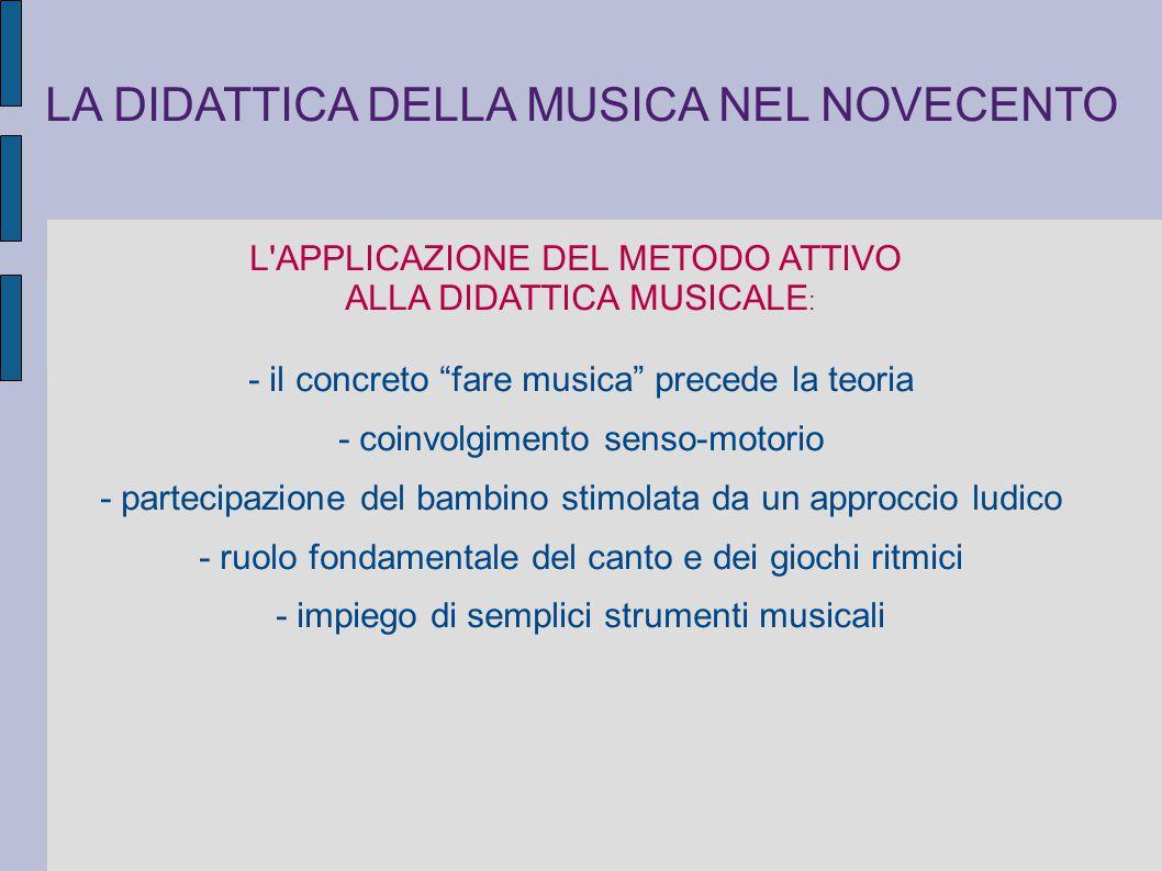 LA DIDATTICA DELLA MUSICA NEL NOVECENTO