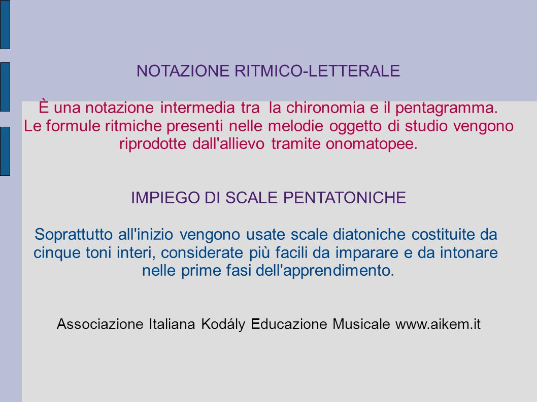 NOTAZIONE RITMICO-LETTERALE