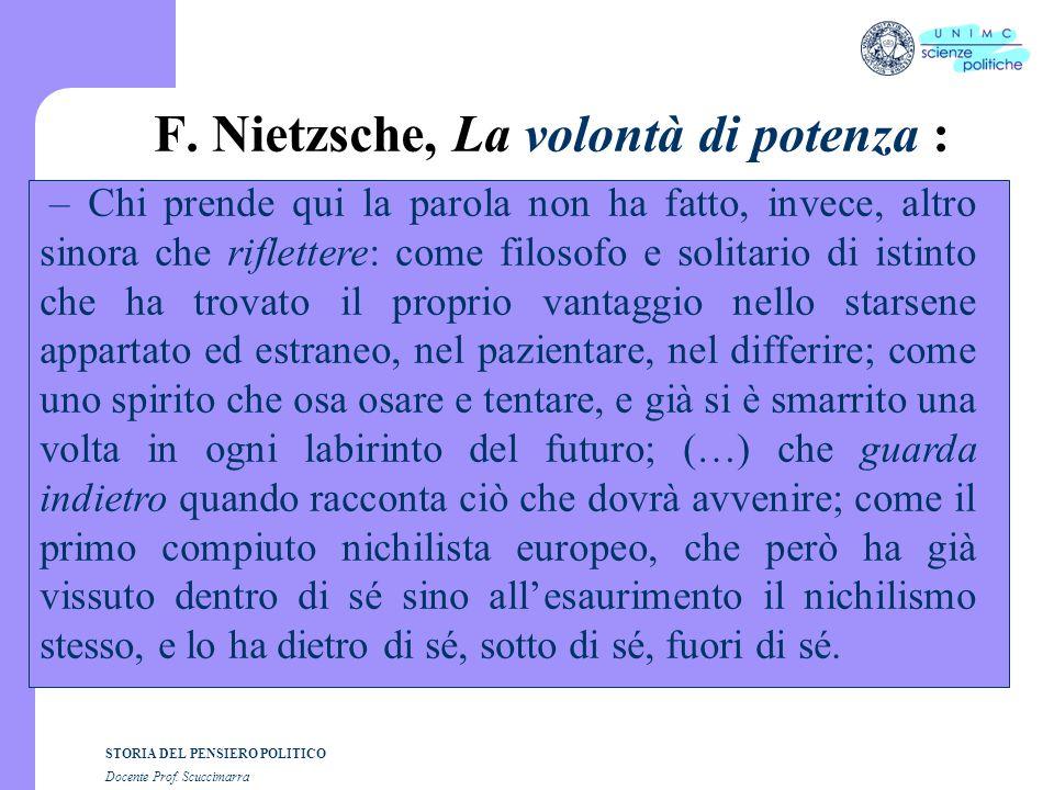 F. Nietzsche, La volontà di potenza :