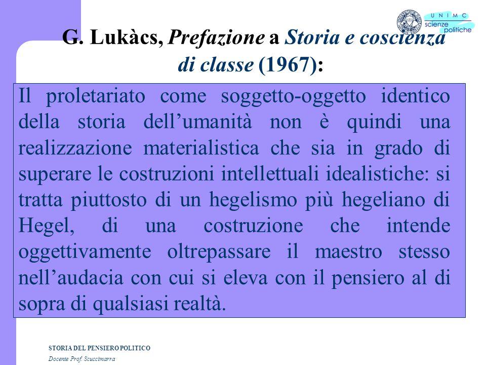 G. Lukàcs, Prefazione a Storia e coscienza di classe (1967):