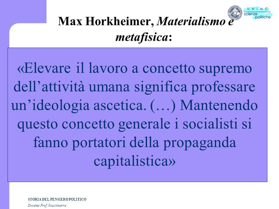 Max Horkheimer, Materialismo e metafisica: