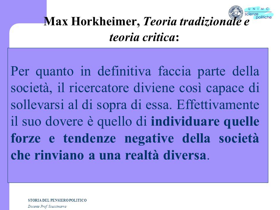 Max Horkheimer, Teoria tradizionale e teoria critica: