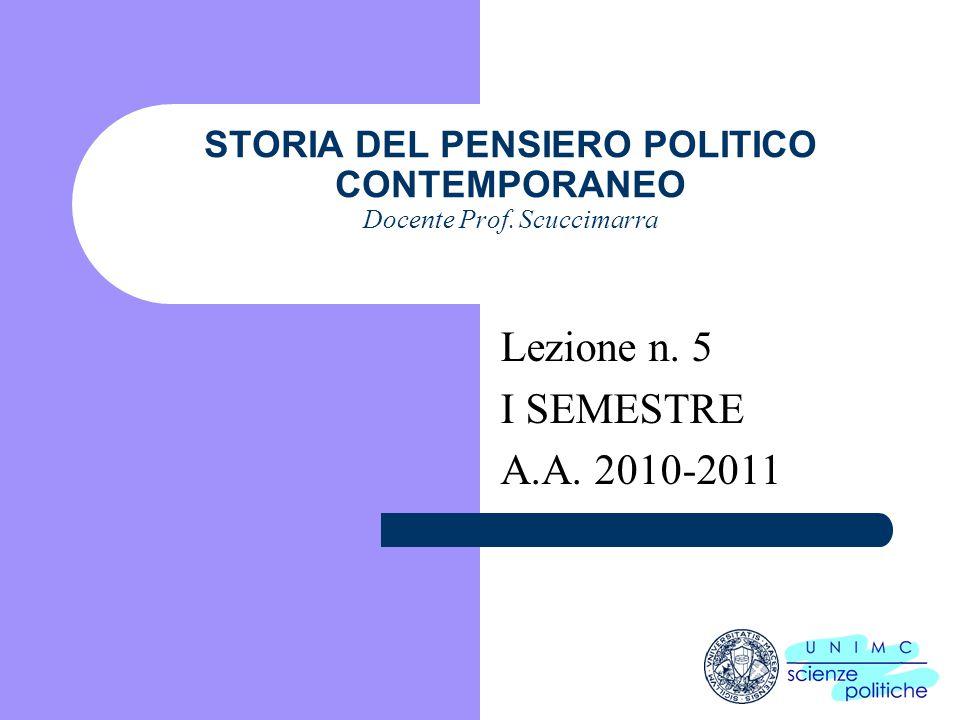 STORIA DEL PENSIERO POLITICO CONTEMPORANEO Docente Prof. Scuccimarra